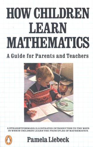 How Children Learn Mathematics By Pamela Liebeck