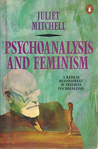 Psychoanalysis and Feminism By Juliet Mitchell