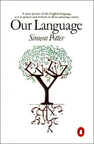 Our Language By Simeon Potter