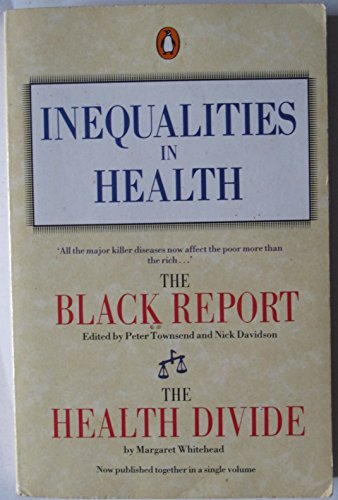 Inequalities in Health By Margaret Whitehead