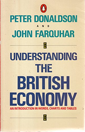 Understanding the British Economy By John Farguhar