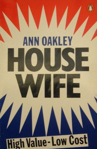 Housewife By Ann Oakley