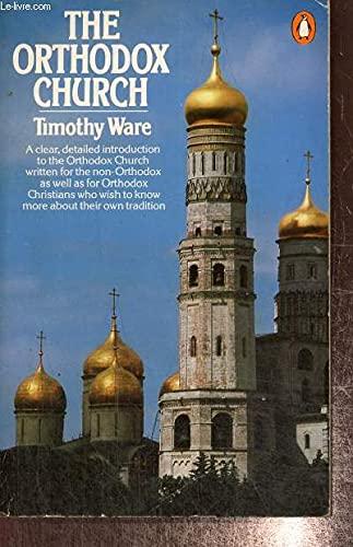 The Orthodox Church (Penguin religion) By Kallistos Ware, of Diokleia