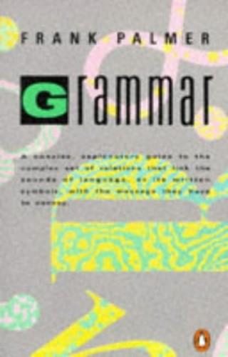Grammar (Language & Linguistics Series) by F. R. Palmer