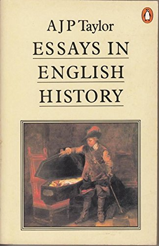 Essays in English History By A.J.P. Taylor