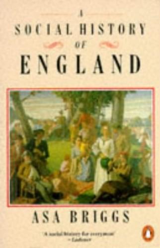 A Social History of England By Asa Briggs