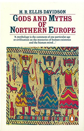 Gods and Myths of Northern Europe By H. Davidson