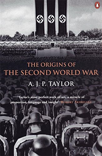 The Origins of the Second World War by A. J. P. Taylor