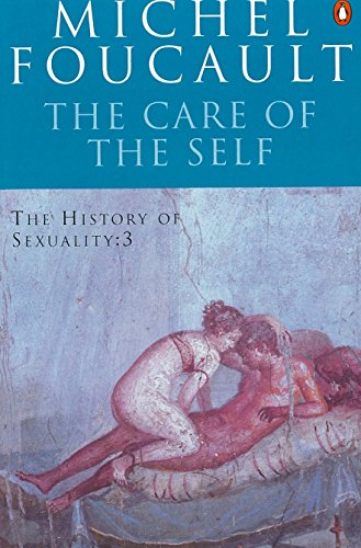 The Care of the Self By Michel Foucault