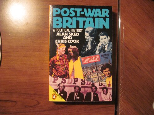 Post-war Britain By Alan Sked