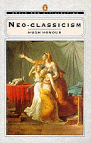 Neoclassicism By Hugh Honour
