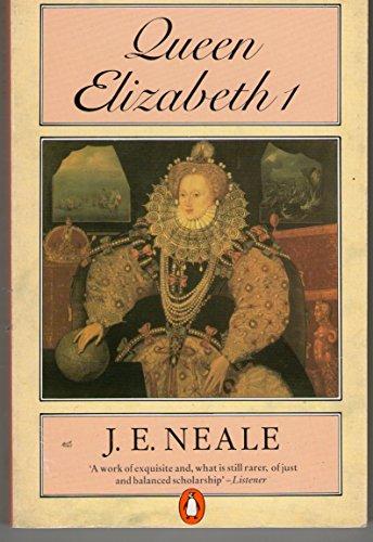 Queen Elizabeth I By John Ernest Neale