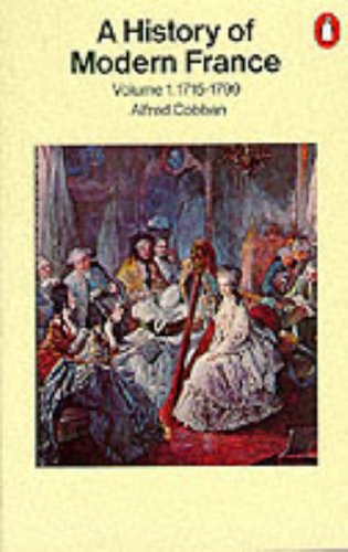 A History of Modern France By Alfred Cobban