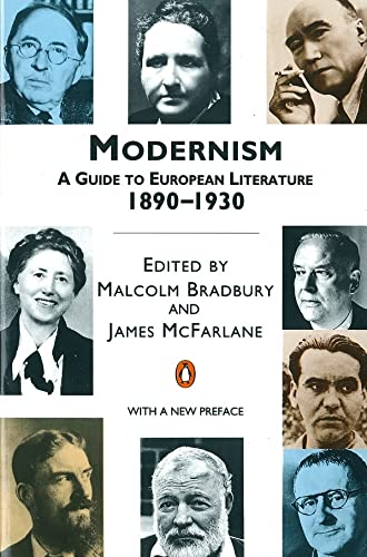 Modernism: A Guide to European Literature 1890-1930 (Penguin Literary Criticism) Edited by James Walter McFarlane