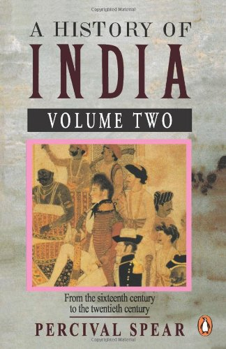 A History Of India,Volume Two: v. 2 By Percival Spear