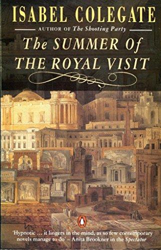 The Summer of the Royal Visit By Isabel Colegate