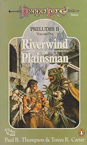 Dragonlance Preludes II By Paul B. Thompson