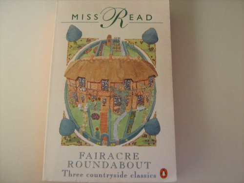 Fairacre Roundabout By Miss Read