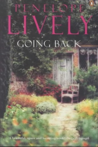 Going Back By Penelope Lively