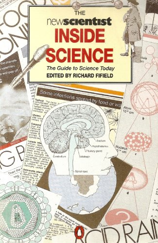 """New Scientist"" Inside Science By Edited by Richard Fifield"