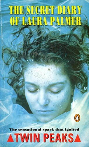 The Secret Diary of Laura Palmer By Mark Frost