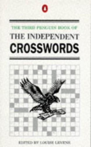 The Third Penguin Book of the Independent Crosswords: 3rd (Penguin Crosswords) Volume editor Louise Levene