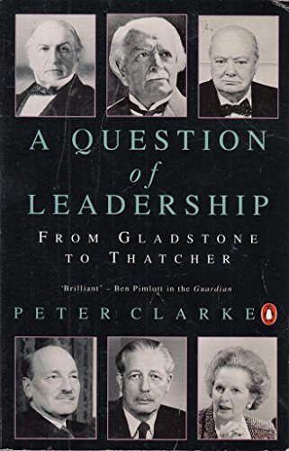 A Question of Leadership By Peter Clarke