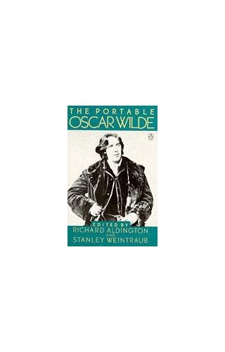The Portable Oscar Wilde by Oscar Wilde