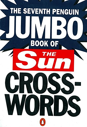 The Seventh Penguin Jumbo Book of The Sun Crosswords By News Group The Sun