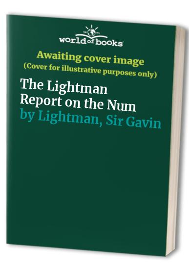 The Lightman Report on the Num By Sir Gavin Lightman