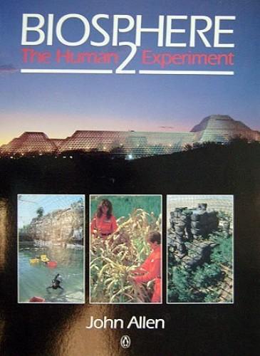 Biosphere Two By John Allen