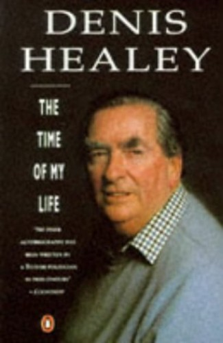 Time of My Life By Denis Healey