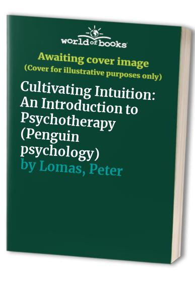 Cultivating Intuition By Peter Lomas