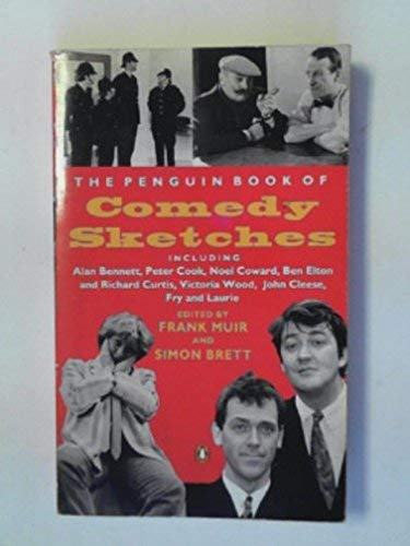 The Penguin Book of Comedy Sketches By Edited by Frank Muir