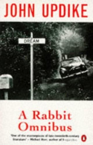 The Rabbit Omnibus By John Updike