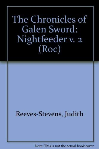 The Chronicles of Galen Sword: Nightfeeder: Nightfeeder v. 2 (Roc) by Judith Reeves-Stevens