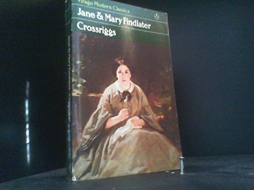 Crossriggs By Mary Findlater