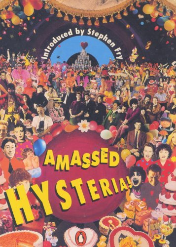 Amassed Hysteria By Edited by Lise Mayer