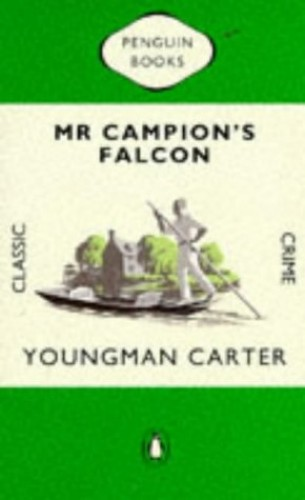 Mr Campion's Falcon By Youngman Carter