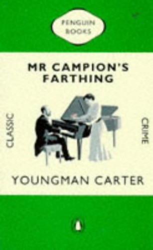 Mr. Campion's Farthing By Youngman Carter
