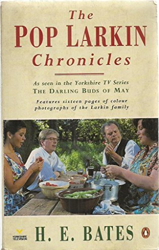 The Pop Larkin Chronicles By H.E. Bates