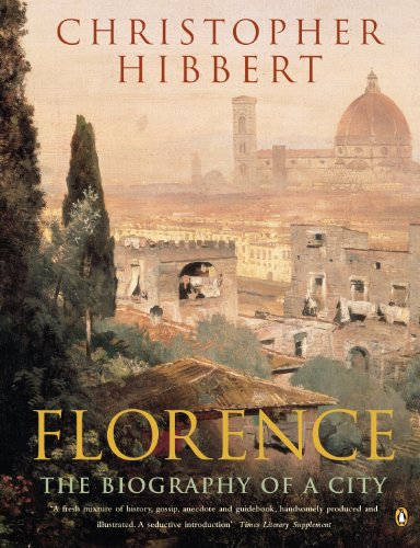 Florence By Christopher Hibbert