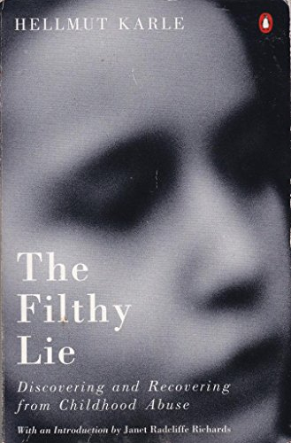 The Filthy Lie By Hellmut W.A. Karle