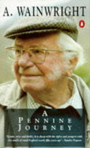 A Pennine Journey By Alfred Wainwright