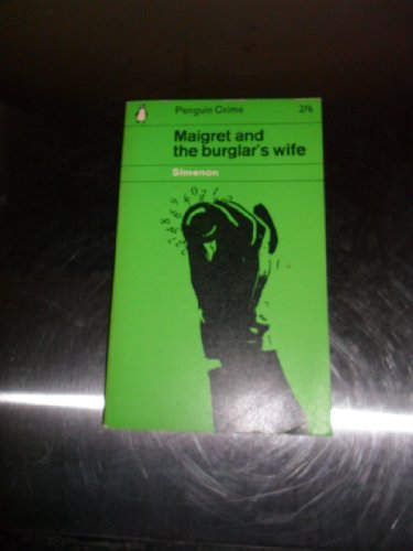 Maigret And the Burglar's Wife By Georges Simenon