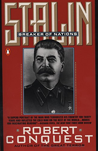 Conquest Robert : Stalin Alive and Dead Cold By Robert Conquest