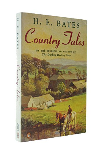 Country Tales By H. E. Bates