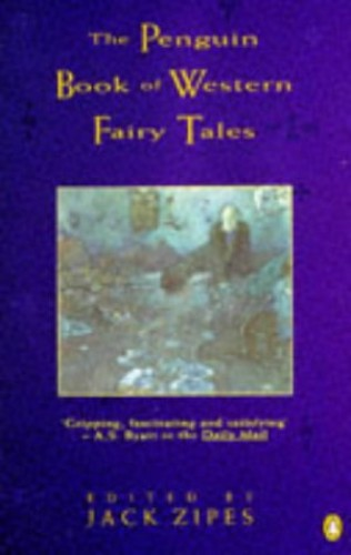 The Penguin Book of Western Fairy Tales By Edited by Jack David Zipes