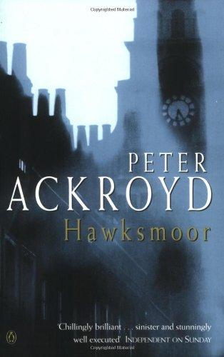 Hawksmoor By Peter Ackroyd