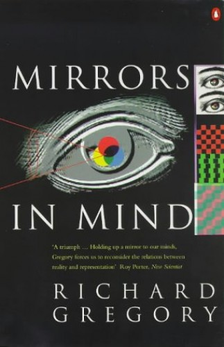 Mirrors in Mind By R.L. Gregory